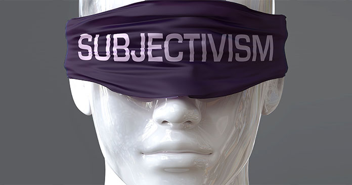 The Poison of Subjectivism